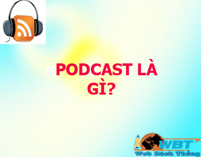 podcast là gì