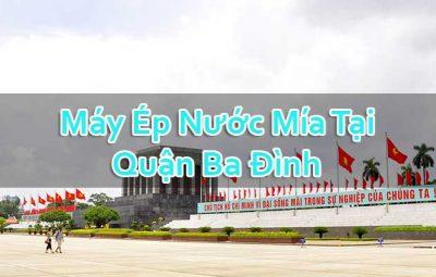 Máy Ép Nước Mía Tại Quận Ba Đình