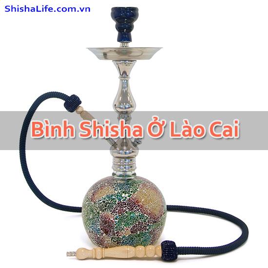 Bình Shisha Ở Lào Cai