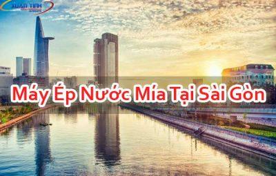Máy Ép Nước Mía Tại Sài Gòn