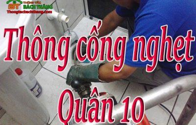 Thông cống nghẹt tại quận 10 giá rẻ cn bt