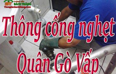 Thông cống nghẹt tại quận Gò Vấp giá rẻ CN BT