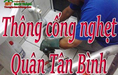 Thông cống nghẹt tại quận Tân Bình giá rẻ CN BT