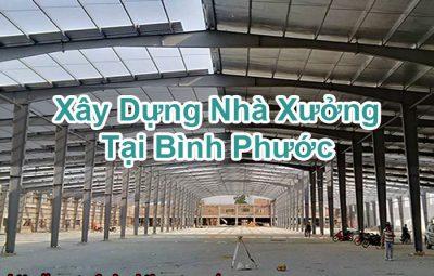 Xây Dựng Nhà Xưởng Tại Bình Phước
