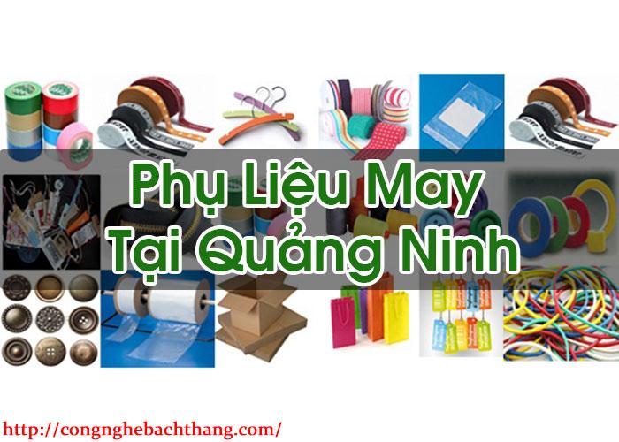 Phụ Liệu May Tại Quảng Ninh