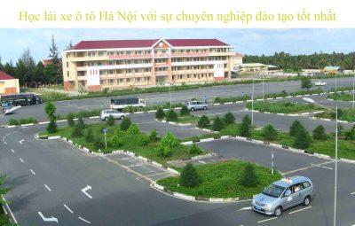 Hoc Lai Xe O To Ha Noi Voi Su Chuyen Nghiep Dao Tao Tot Nhat